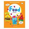 Sách Tương Tác - Lift-The-Flap-Lật mở khám phá - Foods - Thức ăn