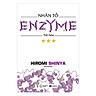 Nhân Tố Enzyme - Trẻ Hóa (Tái Bản 4/2018)