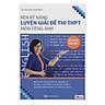 Rèn Kỹ Năng Luyện Giải Đề Thi THPT Môn Tiếng Anh (Bộ Sách Cô Mai Phương)