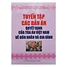 Tuyển Tập Các Bản Án Quyết Định Của Tòa Án Việt Nam Về Hôn Nhân Và Gia Đình