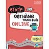Bí Kíp Đặt Hàng Trung Quốc Online - Làm Giàu Từ Tiếng Trung ( Tủ Sách Giúp Học Tốt Tiếng Trung ) tặng kèm sổ My day