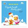 Bé Học Nói Lời Hay - Nói Lời Cảm Ơn - Người Tuyết Đáng Yêu!
