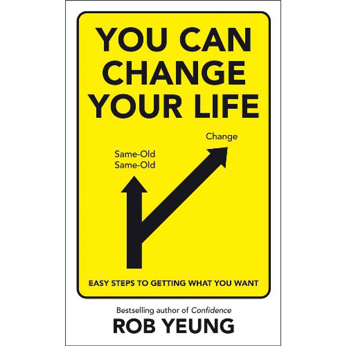 Hình đại diện sản phẩm You Can Change Your Life: Easy Steps to Getting What You Want