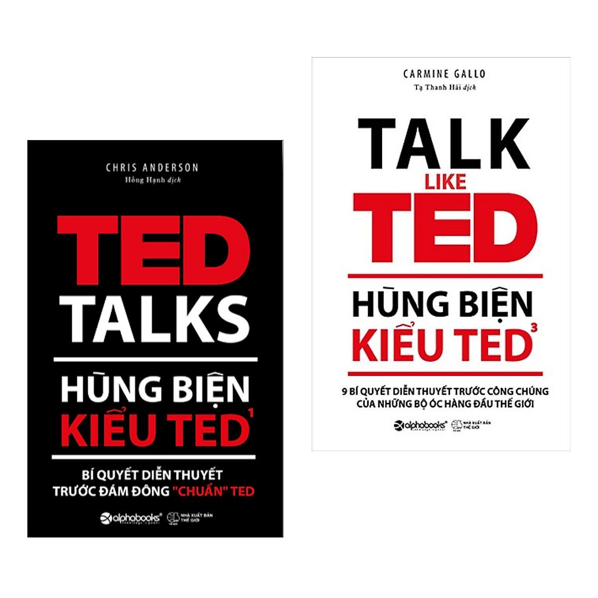 """Combo Hùng Biện Kiểu TED: TED 1 - Bí Quyết Diễn Thuyết Trước Đám Đông  """"Chuẩn"""" TED + TED 3 – 9 Bí Quyết Diễn Thuyết Trước Công Chúng Của Những Bộ"""