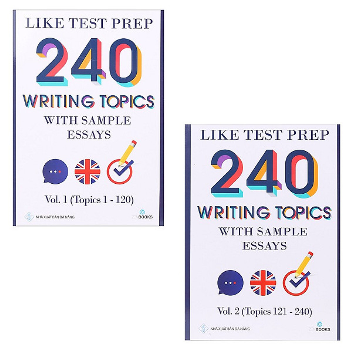 Hình đại diện sản phẩm 240 Writing Topics With Sample Essays - Vol 1 + Vol 2 (Topics 1 - 240)