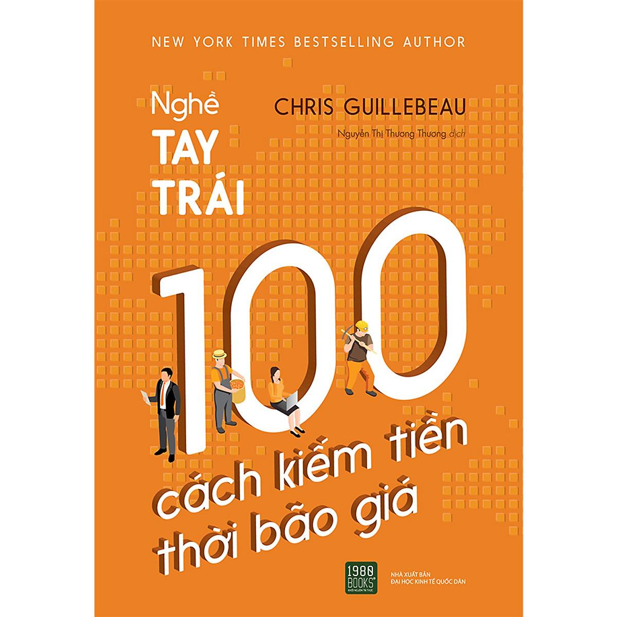Nghề Tay Trái : 100 Cách Kiếm Tiền Thời Bão Giá | Tiki.vn