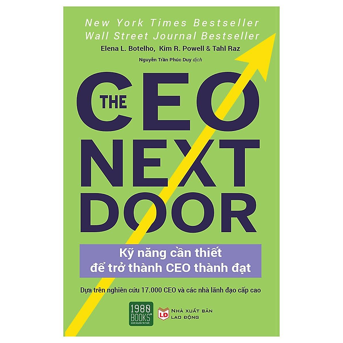 The Ceo Next Door: Kỹ năng cần thiết để trở thành CEO thành đạt ebook PDF-EPUB-AWZ3-PRC-MOBI