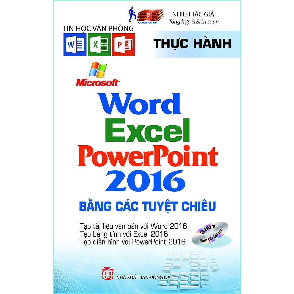 Thực Hành Microsoft Word – Excel – Powerpoint 2016 Bằng Các Tuyệt Chiêu