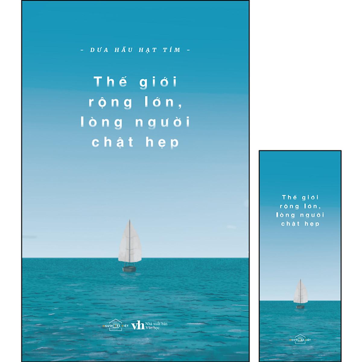 Thế Giới Rộng Lớn Lòng Người Chật Hẹp (Tặng Kèm 1 Bookmark ) | Tiki