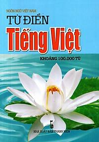 Từ Điển Tiếng Việt (Khoảng 100.000 Từ) - Sách Bỏ Túi