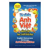 Từ Điển Anh - Việt Dành Cho Học Sinh Tiểu Học