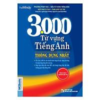 3000 Từ Vựng Tiếng Anh Thông Dụng Nhất (Tái Bản) - trungthanh2018