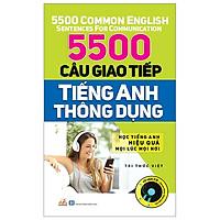 5500 Câu Giao Tiếp Tiếng Anh Thông Dụng (Tái Bản 2018)