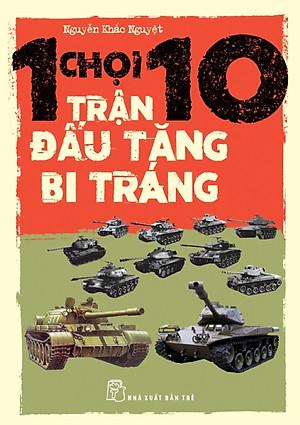 1 chọi 10 trận đấu tăng bi tráng - Nguyễn Khắc Nguyệt