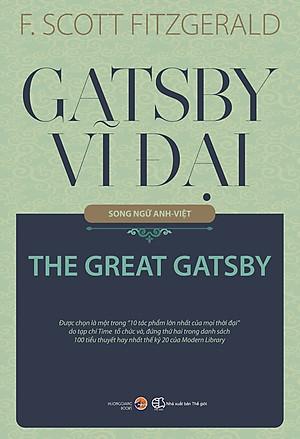 Gatsby Vĩ Đại (Song Ngữ Anh - Việt)