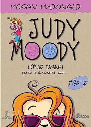 Judy Moody - Tập 2: Judy Moody Lừng Danh!