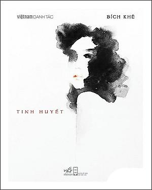 Việt Nam Danh Tác - Tinh Huyết