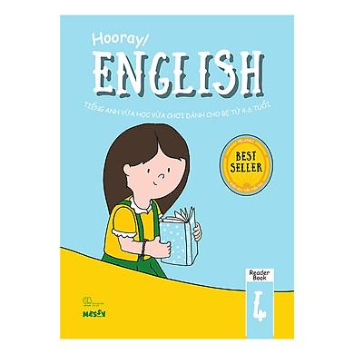 Hooray English - Tiếng Anh Vừa Học Vừa Chơi Dành Cho Bé Từ 4-6 Tuổi (Reader Books 4)