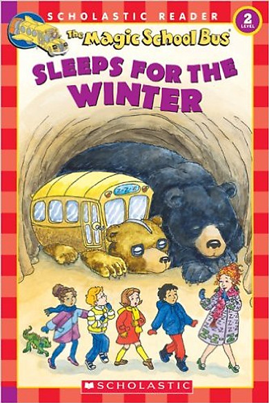 The Magic School Bus Science Reader: Sleeps For The Winter (Lvl 2) - Paperback - Chuyến Xe Khoa Học Kỳ Thú