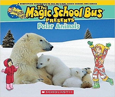 The Magic School Bus Presents: Polar Animals - Chuyến Xe Khoa Học Kỳ Thú
