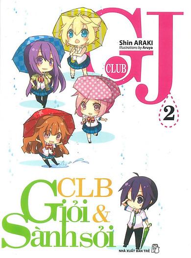 GJ Club (Câu Lạc Bộ Giỏi Và Sành Sỏi) - Tập 2