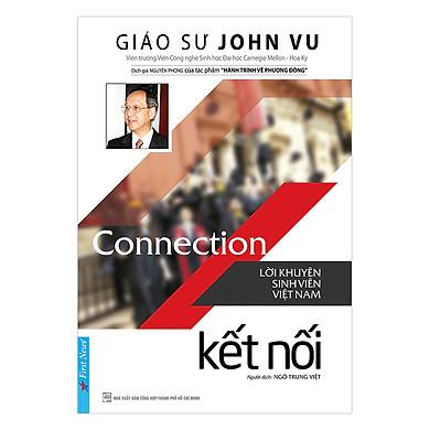 Connection - Kết Nối (Lời Khuyên Sinh Viên Việt Nam - Tái Bản 2017)