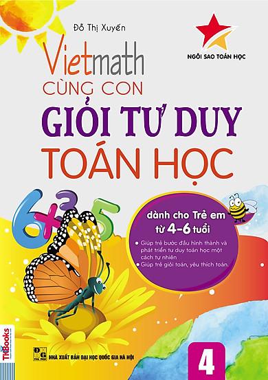 Vietmath - Cùng Con Giỏi Tư Duy Toán Học Tập 4