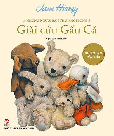 Những Người Bạn Thú Nhồi Bông - Giải Cứu Gấu Cả (Bìa Cứng)