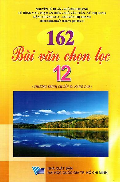 162 Bài Văn Chọn Lọc Lớp 12