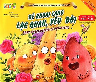 Chuyện Các Bé Rau Củ Quả Ở Khu Rừng Phép Thuật - Bé Khoai Lang Lạc Quan, Yêu Đời (Song Ngữ Việt - Anh)