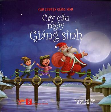 Câu Chuyện Giáng Sinh - Cây Cầu Ngày Giáng Sinh