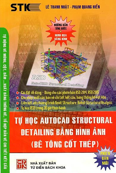 Tự Học Autocad Structural Detailing Bằng Hình Ảnh (Bê Tông Cốt Thép)