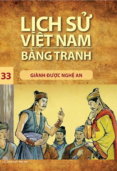 Lịch Sử Việt Nam Bằng Tranh (Tập 33) - Giành Được Nghệ An