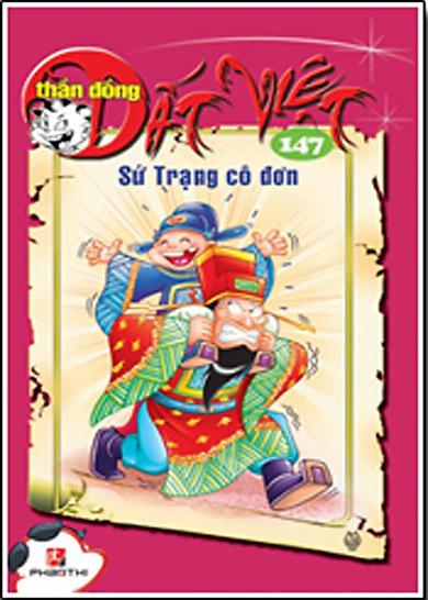 Thần Đồng Đất Việt 147 - Sứ Trạng Cô Đơn