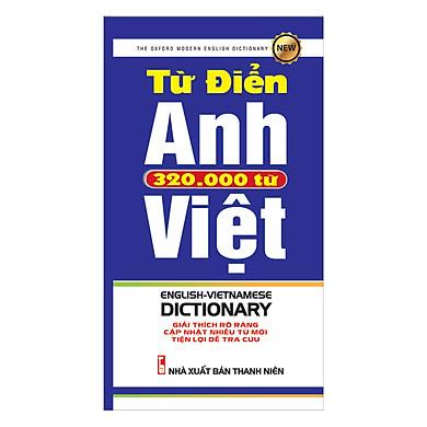 Từ Điển Anh - Việt 320.000 Từ