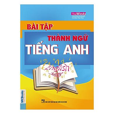 Bài Tập Thành Ngữ Tiếng Anh