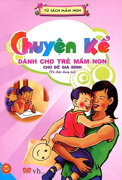Chuyện Kể Dành Cho Trẻ Mầm Non - Vẽ Chân Dung Mẹ
