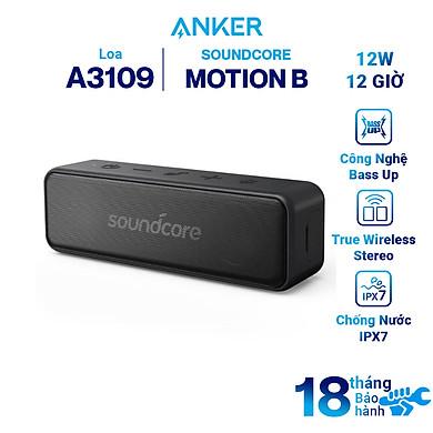 Loa Bluetooth Anker SoundCore Motion B – A3109 – Hàng Chính Hãng