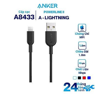 Dây Cáp Sạc Lightning Cho iPhone Anker PowerLine II 1.8m – A8433 – Hàng Chính Hãng