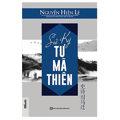 Sử Ký Tư Mã Thiên - Nguyễn Hiến Lê