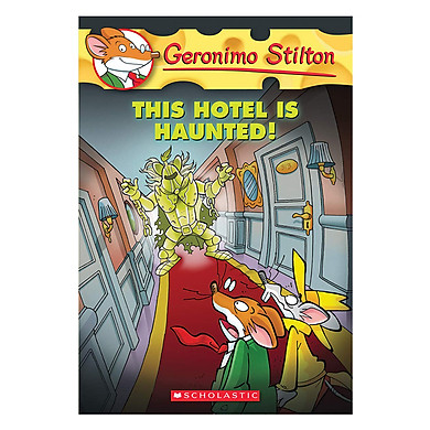 Geronimo Stilton #50 This Hotel Is Haunted!