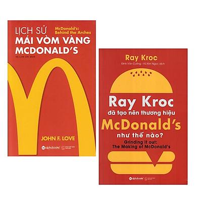 Combo Sách :  Lịch Sử Mái Vòm Vàng - Mcdonald's + Ray Kroc Đã Tạo Nên Thương Hiệu Mcdonald'S Như Thế Nào?