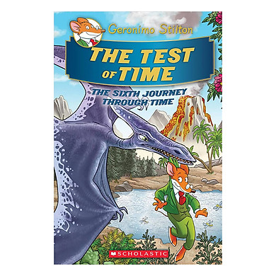 Geronimo Stilton Special Edition: The Journey Through Time Book 6: The Test Of Time