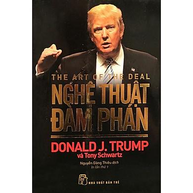 D. Trump - Nghệ Thuật Đàm Phán (Tái bản 2020)