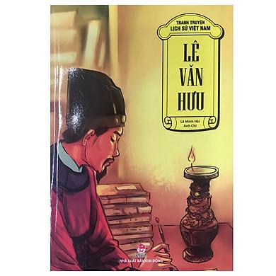 Truyện Tranh Lịch Sử Việt Nam - Lê Văn Hưu - Sử Gia Đầu Tiên Của Nước Việt