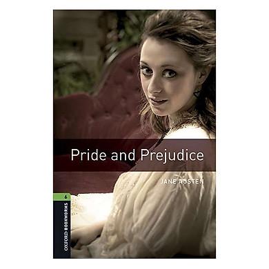 Oxford Bookworms Library (3 Ed.) 6: Pride and Prejudice