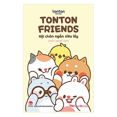 TonTon Friends - Hội Chân Ngắn Siêu Lầy