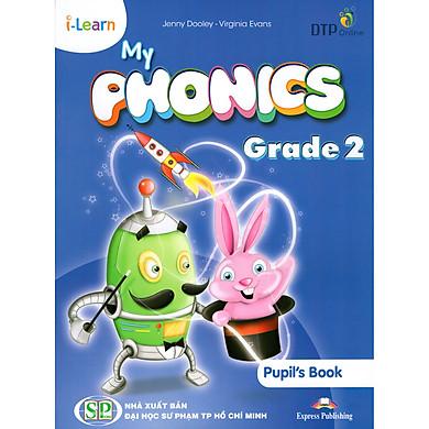 i-Learn My Phonics Grade 2 Student's Book (Phiên Bản Dành Cho Các Tỉnh)