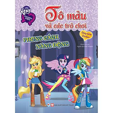 Pony Tô Màu Và Các Trò Chơi - Phong Cách Năng Động (Tặng Kèm Sticker)