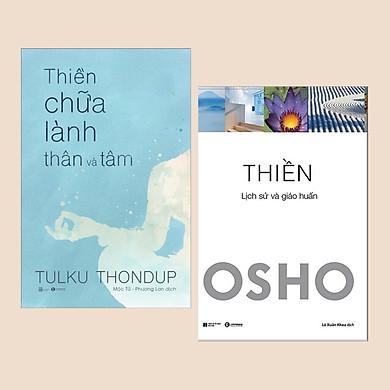 Combo Sách Tôn Giáo, Tâm Linh: Thiền Chữa Lành Thân và Tâm + Thiền - OSHO - (Chữa Lành Tâm Hồn / Sách Kỹ Năng)